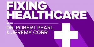 Fixing Healthcare Podcast Logo