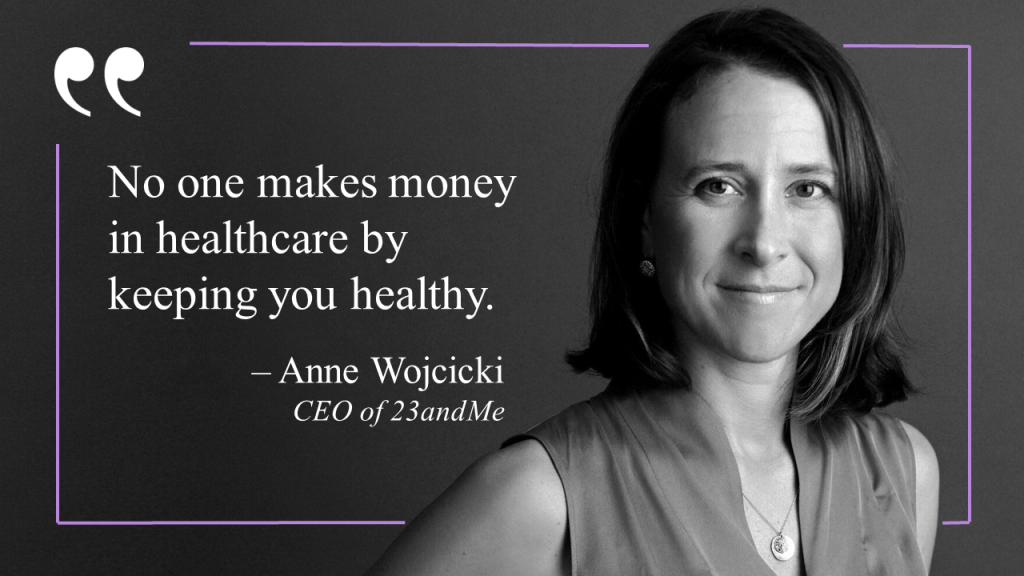 Anne Wojcicki Quote